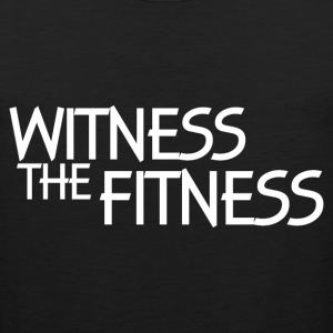 WITNESS THE FITNESS T-Shirts - Men's Premium Tank