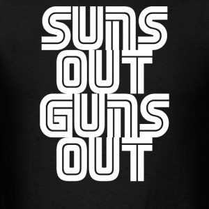 Suns Out Guns Out LOL Funny - Men's T-Shirt