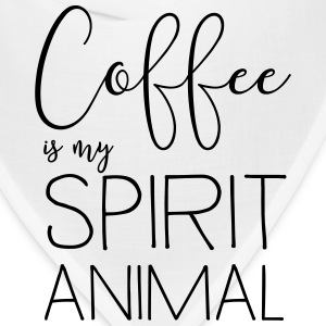 Coffee is my spirit animal T-Shirts - Bandana