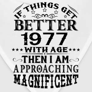 IF THINGS GET BETTER WITH AGE-1977 T-Shirts - Bandana