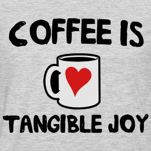 Coffee is tangible joy T-Shirts - Men's Premium Long Sleeve T-Shirt