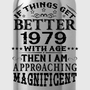 IF THINGS GET BETTER WITH AGE-1979 T-Shirts - Water Bottle