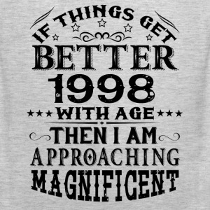 IF THINGS GET BETTER WITH AGE-1998 T-Shirts - Men's Premium Tank
