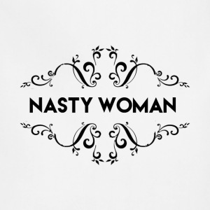 Nasty Woman2 - Adjustable Apron