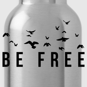 Be Free T-Shirts - Water Bottle