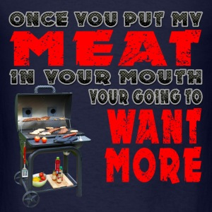 Once you put my Meat in Your Mouth Joke BRS 2 Long Sleeve Shirts - Men's T-Shirt