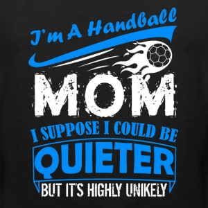 Handball Mom T shirt - Men's Premium Tank