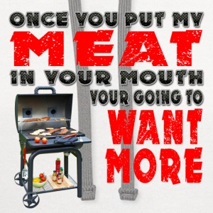 Once you put my Meat in Your Mouth Joke BRS 2 Aprons - Contrast Hoodie
