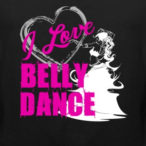 Love Belly Dance Shirt - Men's Premium Tank