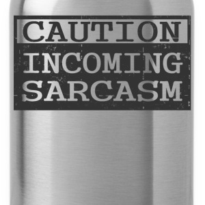 sarcasm 4.png T-Shirts - Water Bottle
