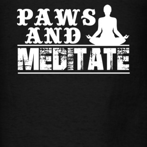 Paws And Meditate Shirt - Men's T-Shirt