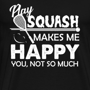 Squash Makes Me Happy - Men's Premium T-Shirt