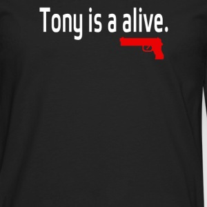 Tony is alive Sopranos - Men's Premium Long Sleeve T-Shirt