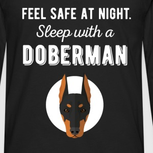 Feel safe at night. Sleep with a Doberman - Men's Premium Long Sleeve T-Shirt