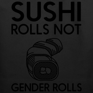 Sushi rolls not gender rolls T-Shirts - Eco-Friendly Cotton Tote