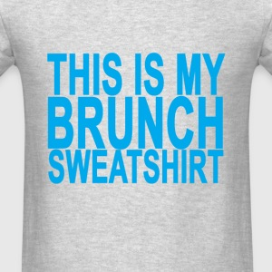 this_is_my_brunch_sweatshirt_ - Men's T-Shirt