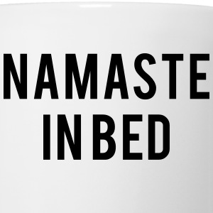 Namaste in bed T-Shirts - Coffee/Tea Mug