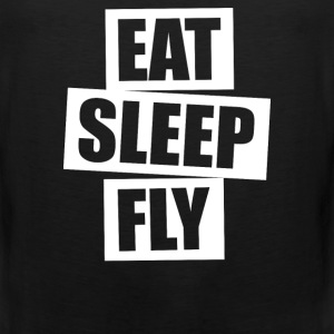 Eat Sleep Fly - Men's Premium Tank