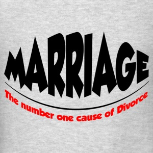 CAUSE OF DIVORCE FUNNY Tanks - Men's T-Shirt