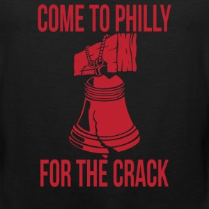 Come To Philly For Crack - Men's Premium Tank