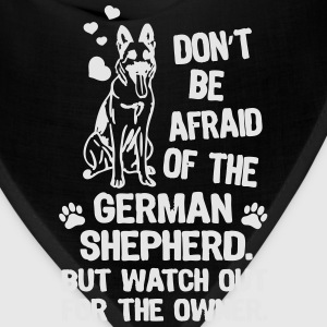 Dont be afraid of the german shepherd but watch - Bandana