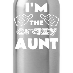 I'm the Crazy Aunt - Water Bottle