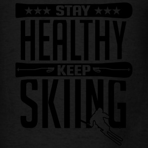 Skiing: stay healthy keep skiing Hoodies - Men's T-Shirt