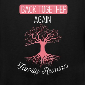 Back Together Again. Family Reunion - Men's Premium Tank