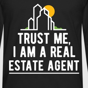 Trust me, I am a real Estate agent - Men's Premium Long Sleeve T-Shirt
