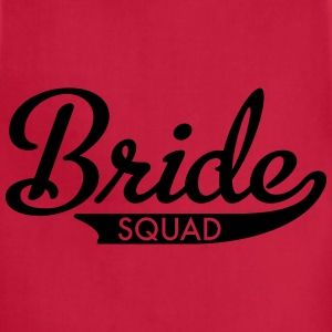 bride squad T-Shirts - Adjustable Apron
