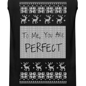 To Me You Are Perfect Long Sleeve Shirts - Men's Premium Tank