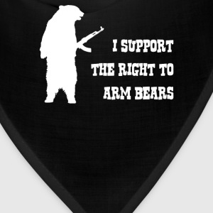 I Support The Right To Arm Bears - Bandana