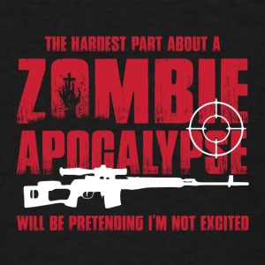 Zombie Apocalypse Being Excited For Zombie Hunters Baby Bodysuits - Men's T-Shirt