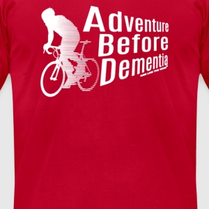 Adventure Before Dementia - Men's T-Shirt by American Apparel