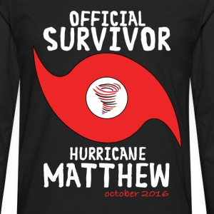 OFFICIAL SURVIVOR HURRICANE MATTHEW T-Shirts - Men's Premium Long Sleeve T-Shirt