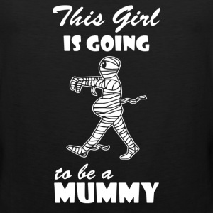 This Girl Is Going To Be A Mummy - Men's Premium Tank