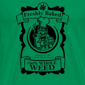 Whole weed freshly baked - Men's Premium T-Shirt