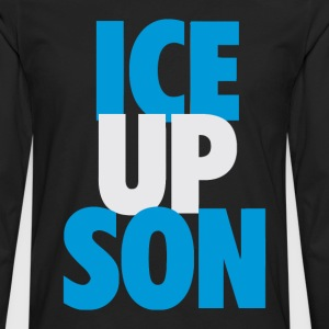 Ice Up, Son - Men's Premium Long Sleeve T-Shirt