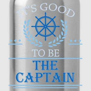 It's good to be the captain - Water Bottle