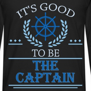 It's good to be the captain - Men's Premium Long Sleeve T-Shirt