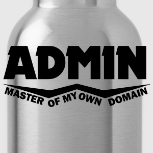 admin master of my own domain T-Shirts - Water Bottle