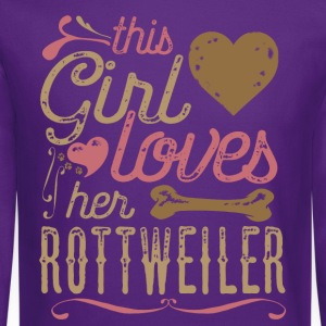 This Girl Loves Her Rottweiler Dog Shirt T-Shirts - Crewneck Sweatshirt