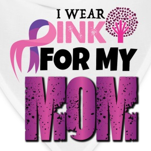 I WEAR PINK FOR MY MOM T-Shirts - Bandana