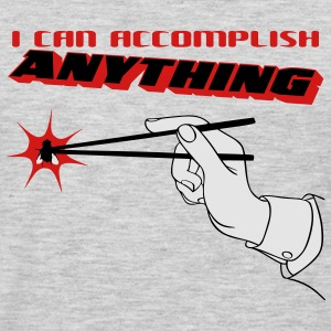 I Can Accomplish Anything Sweatshirts - Men's Premium Long Sleeve T-Shirt