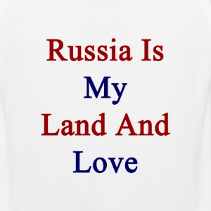 russia_is_my_land_and_love T-Shirts - Men's Premium Tank