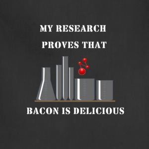 Research proves that Bacon is delicious - Adjustable Apron