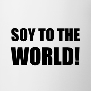 Soy To The World - Coffee/Tea Mug