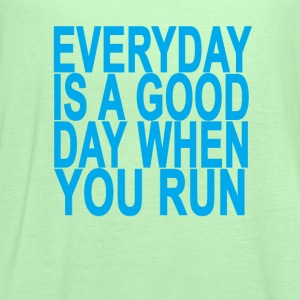 everyday_is_a_good_day_when_you_run_ - Women's Flowy Tank Top by Bella