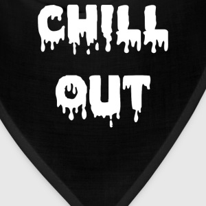 Chill Out - Bandana