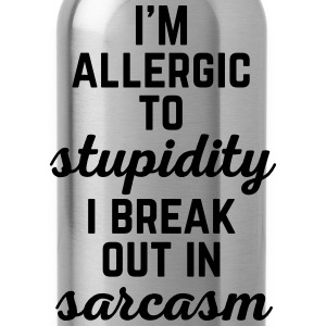 Allergic To Stupidity Funny Quote T-Shirts - Water Bottle